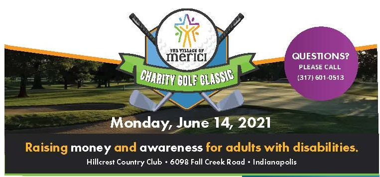 Village of Merici Carity Golf Classic Monday June 14, 2021 at Hillcrest Country Club